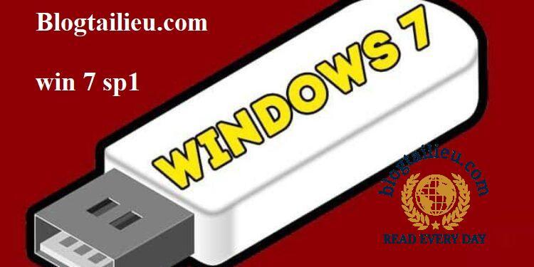 Tải Windows 7 SP1 Mới Nhất 6.1.7601.24214 Link Trực Tiếp Từ Microsoft