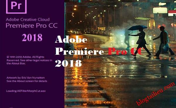 Tải Adobe Premiere Pro CC 2018 v12.1.2.69 full bản quyền miễn phí vĩnh viễn Google Drive.